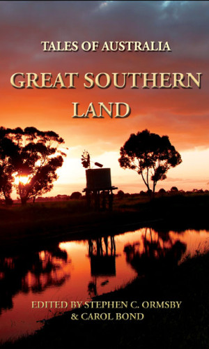 Tales of Australia, Great Southern Land - novelettes from the land